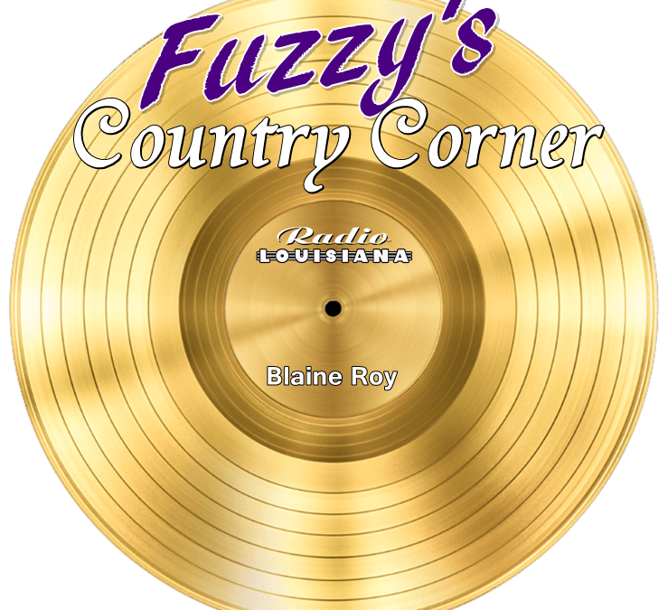 "Are YOU Ready For ""Fuzzy's Country Corner"" w/ Blaine Roy?"